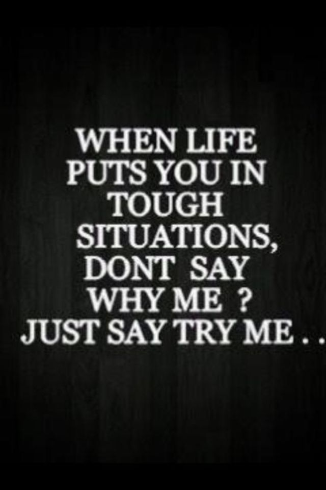 Just say try me.