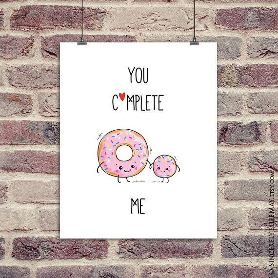You Complete Me, Funny Food Quote Wall Decor Signs Printable - gift for Mothers Day, Fathers Day, or