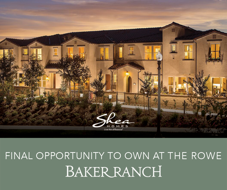 Final Opportunity to Own at The Rowe at Baker Ranch