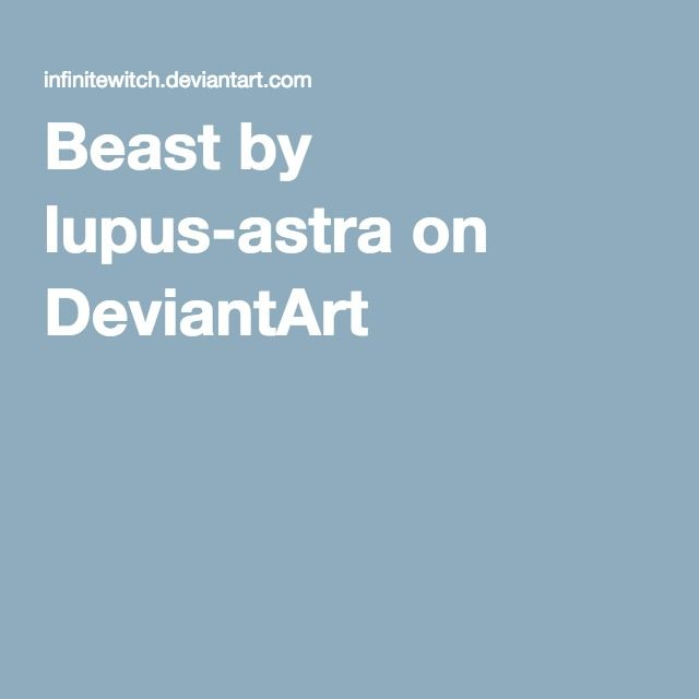 Beast by lupus-astra on DeviantArt