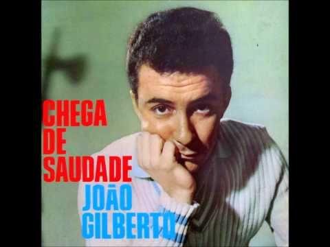 Joao Gilberto Chega De Saudade Album Completo 1959 Full