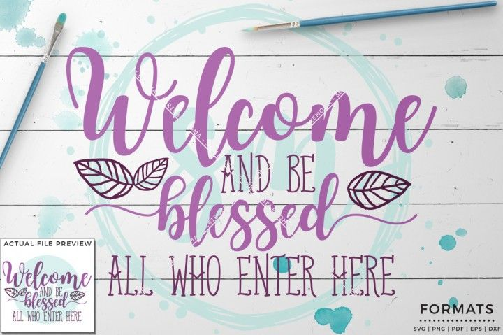 Welcome And Be Blessed Svg Small Commercial Use Svg Instant Download By Scribblemoma Graphics Affiliate T Free Svg Files Monogram Svg Free Files Svg Quotes