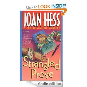Strangled Prose: A Claire Malloy Mystery by Joan Hess. I know everyone loves Maggody, but don't miss this series.