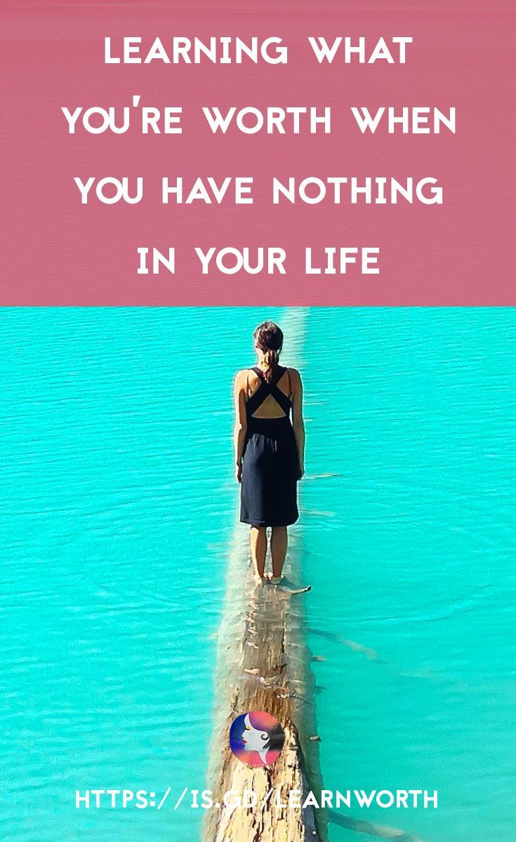 Our first published post on Thrive Global, on how having nothing is the best time to learn what you're truly worth. - Click to read or pin to save for later - www.achronicvoice.com
