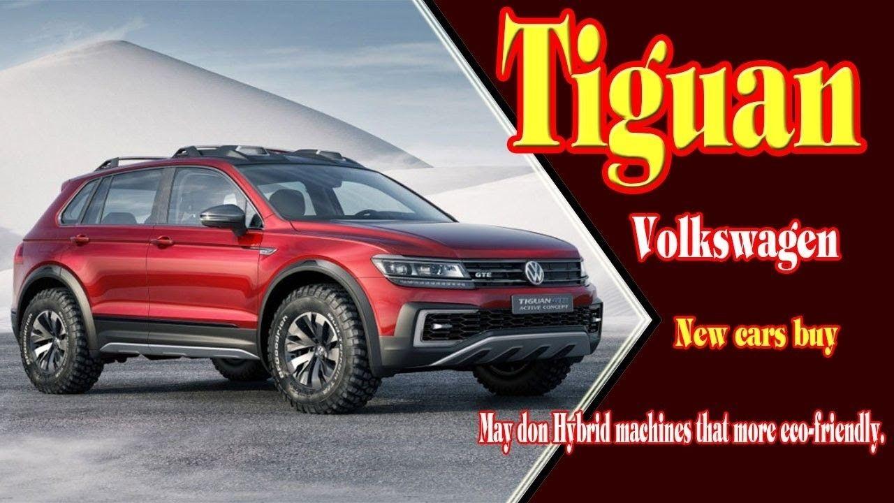 2019 Volkswagen Tiguan Overview, Interior & Exterior >> 2019 Vw Tiguan Interior Exterior And Review Car 2018