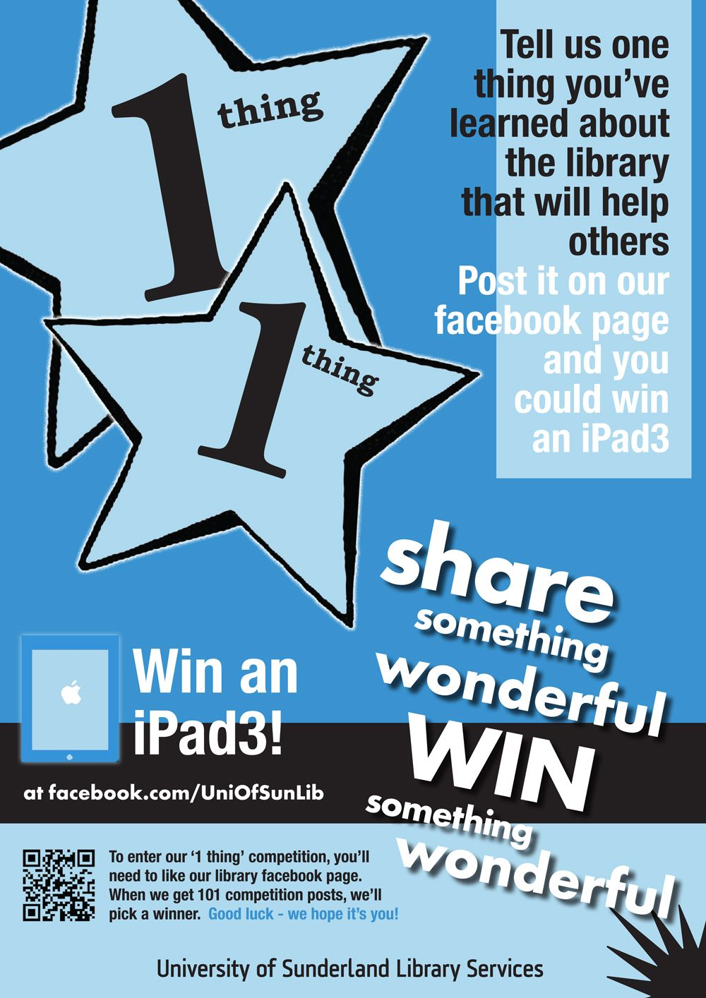 Here's a picture of the A1 posters we used within the library buildings to advertise the 'share one wonderful thing' competition.