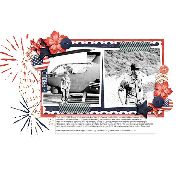 My dad served in the Army when he was just 19 years old - I am so proud of him.  http://pixelsandcompany.com/shop/DSI-All-Year-Round-July.html #scrapbook #digiscrap   This LO uses the All Year Round July kit by Digital Scrapb...