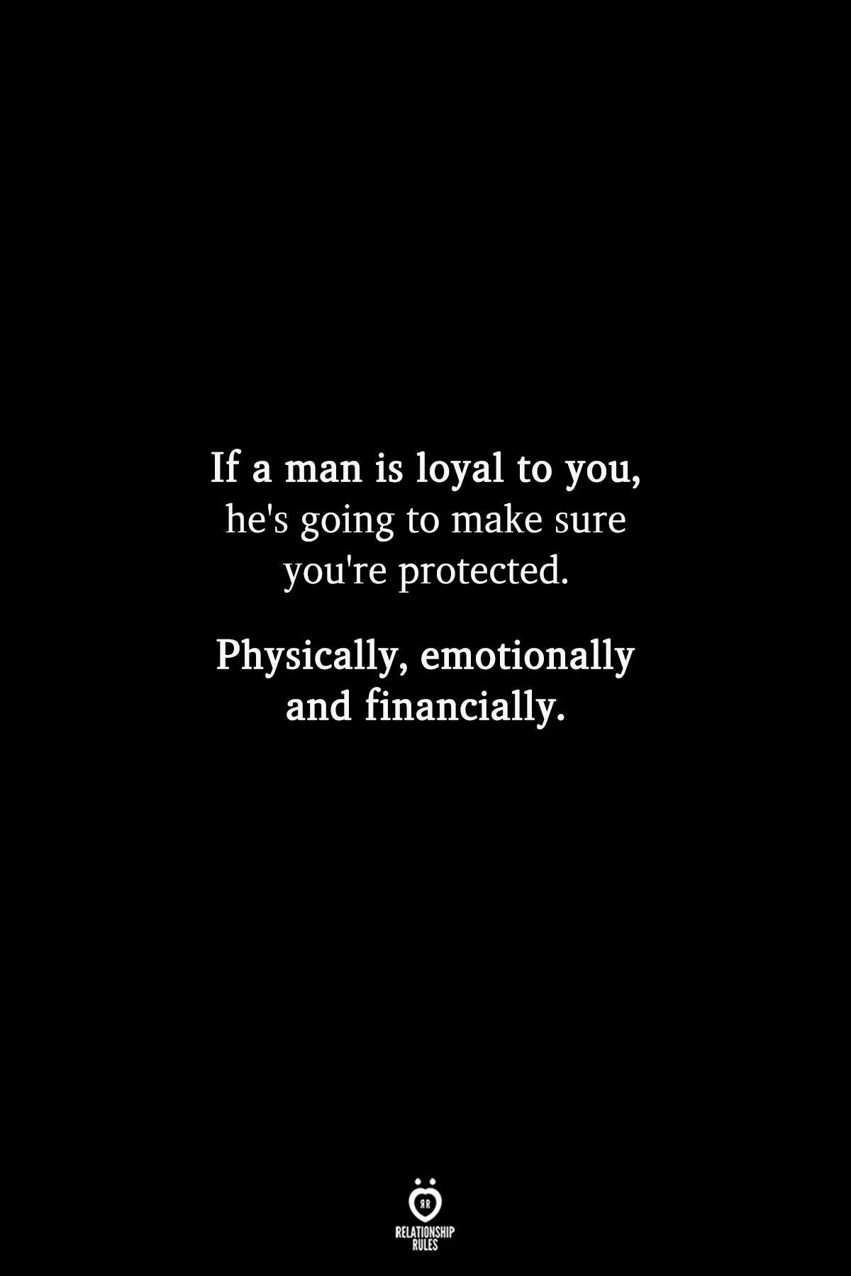 Relationship Rules: Love & Loyalty   Inspirational quotes ...