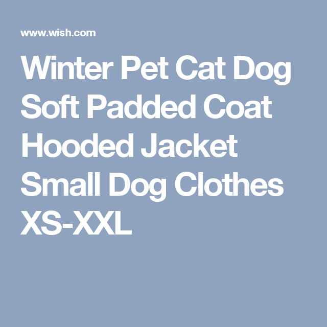 Winter Pet Cat Dog Soft Padded Coat Hooded Jacket Small Dog Clothes XS-XXL