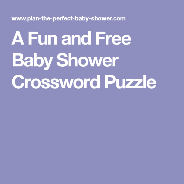 A Fun And Free Baby Shower Crossword Puzzle Brunch Games
