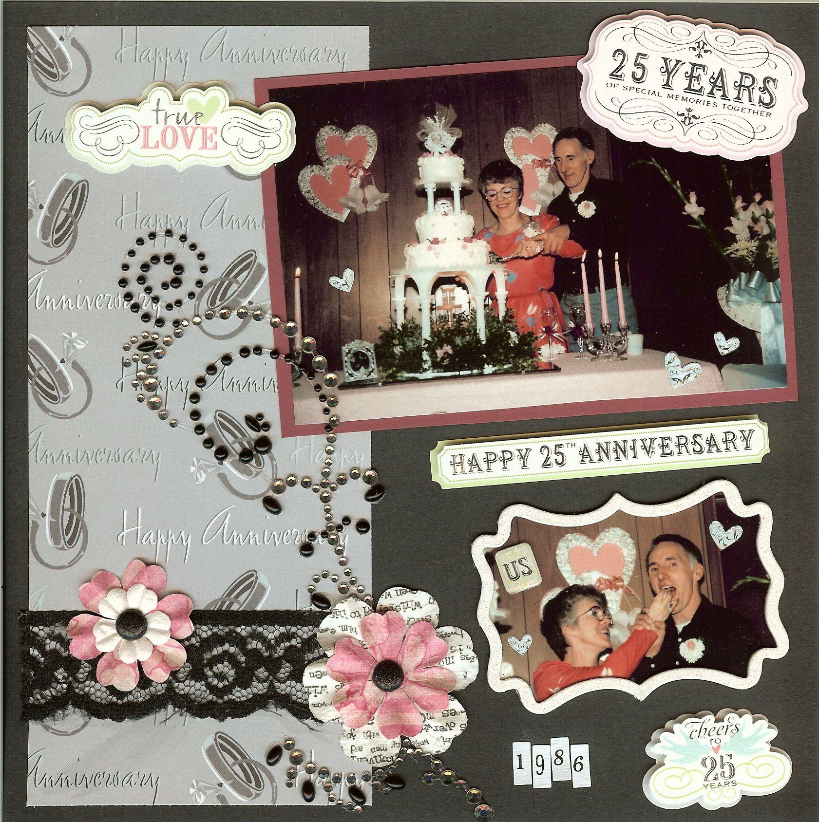 Scrapbook ideas for anniversary - 25th Wedding Anniversary Scrapbook Com