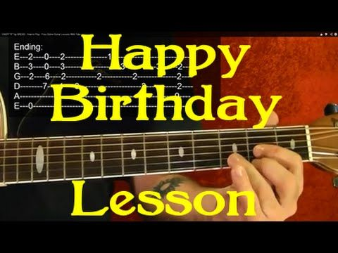 Easy How To Play Happy Birthday On Guitar 3 Different Ways