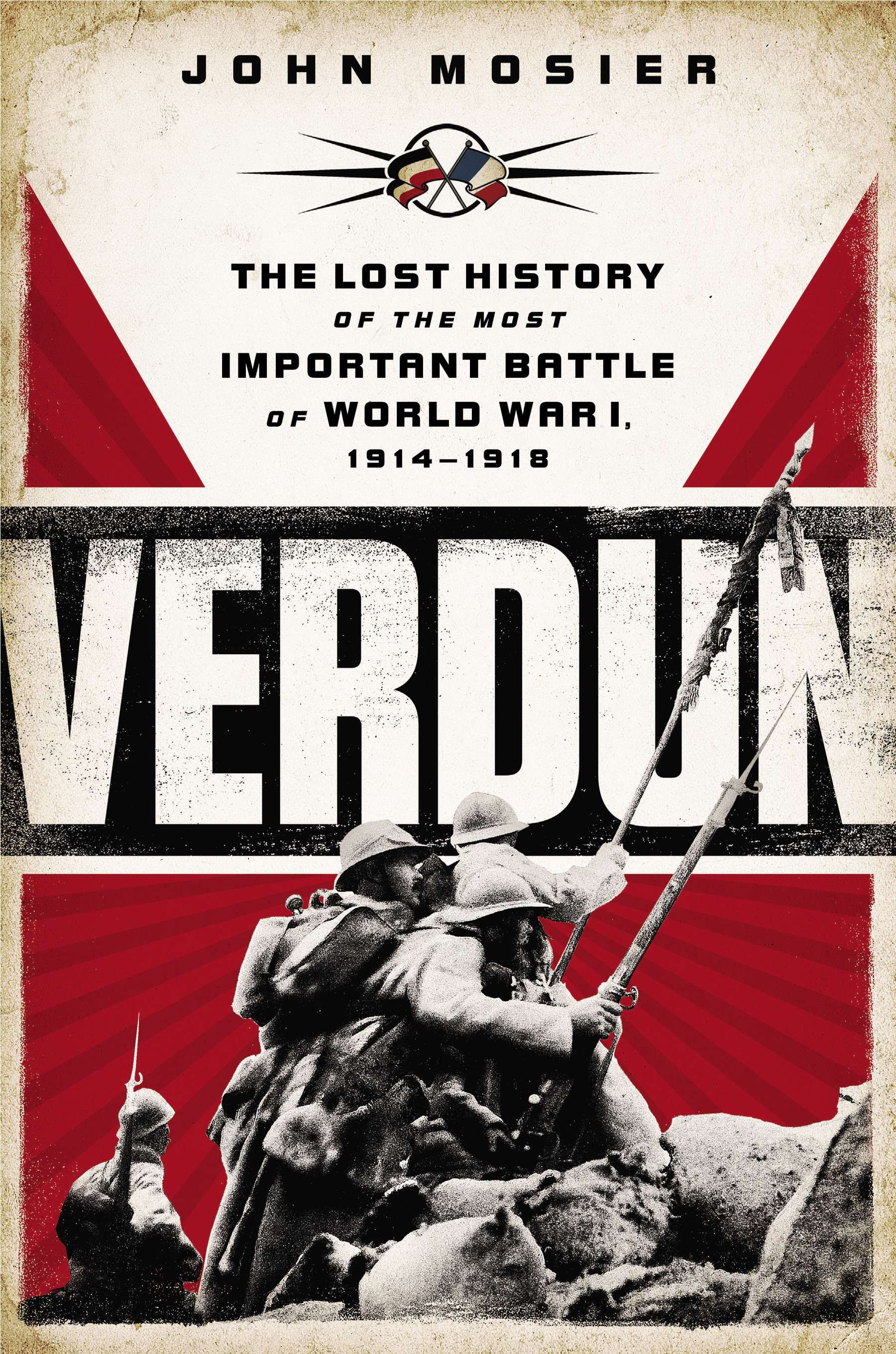 Verdun The Lost History of the Most