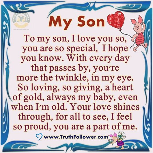 To My Son You Are A Part Of Me Son Love Quotes Son Quotes From Mom Son Quotes