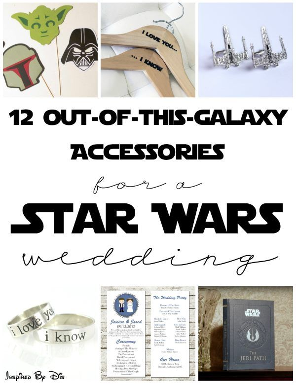 12 Accessories You Need for Your Star Wars Wedding