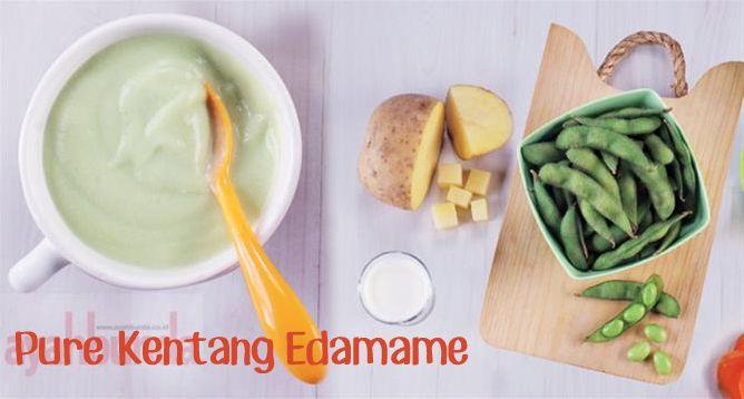 Pure Kentang Edamame Klik Link Di Atas Untuk Mengetahui Resep Pure Kentang Edamame Resep Makanan Bayi Makanan Bayi Resep Makanan