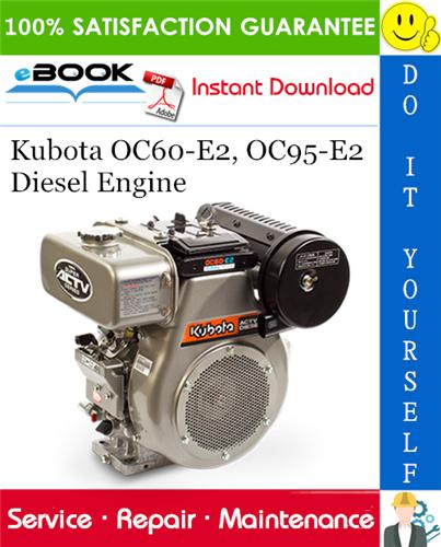 Kubota Oc60 E2 Oc95 E2 Diesel Engine Service Repair Manual Repair Manuals Kubota Diesel Engine