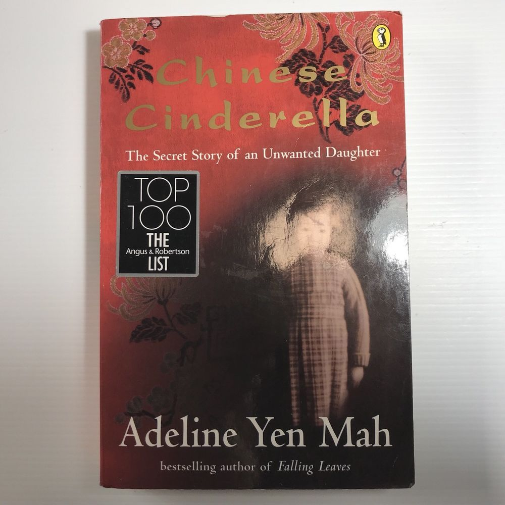 a chinese cinderella autobiographi Chinese cinderella quotes (showing 1-15 of 15) please believe that one single positive dream is more important than a thousand negative realities ― adeline yen mah, chinese cinderella: the true story of an unwanted daughter.