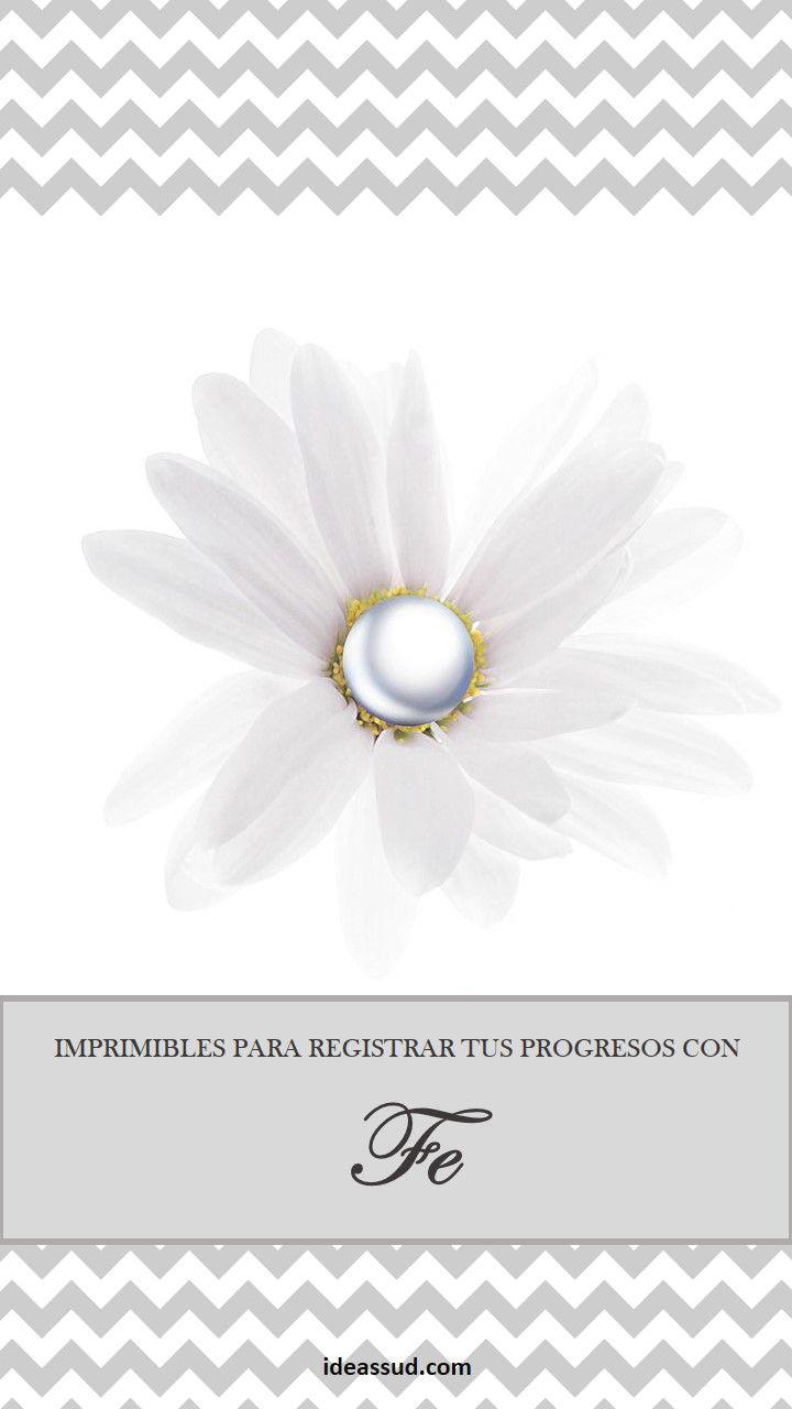 IMPRIMIBLES PARA REGISTRAR TUS PROGRESOS CON EL VALOR FE Por: Ideas ...
