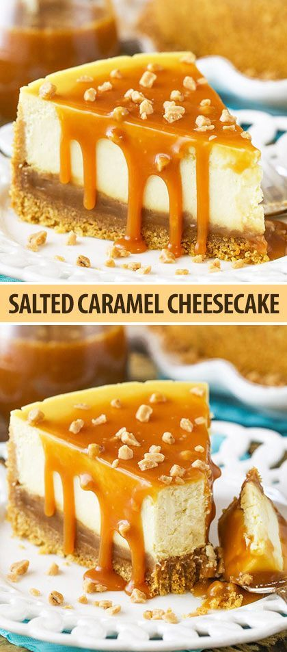 This Salted Caramel Cheesecake is the best youll ever have The caramel sauce isnt simply drizzled on top but its actually layered inside the cheesecake as well Best Pictu...