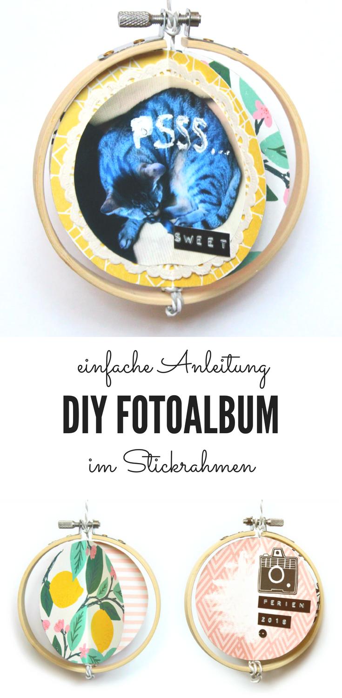 Stickrahmen Basteln diy - anleitung minialbum / fotoalbum im stickrahmen basteln | diy
