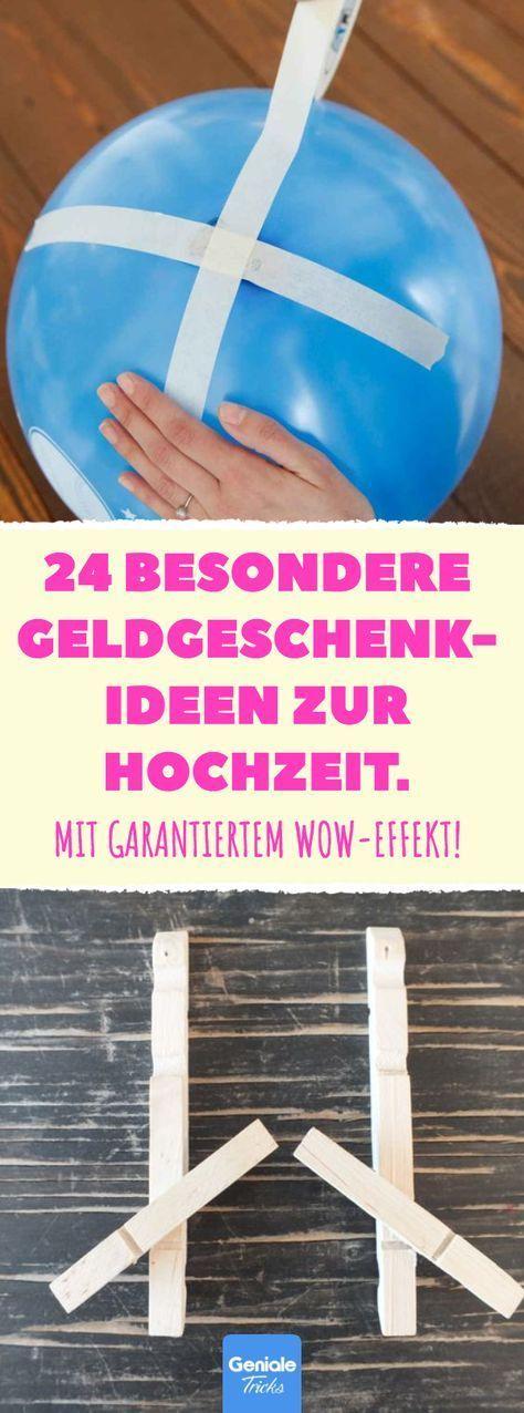 24 besondere Geldgeschenk-Ideen zur Hochzeit. #Geldgeschenk ...