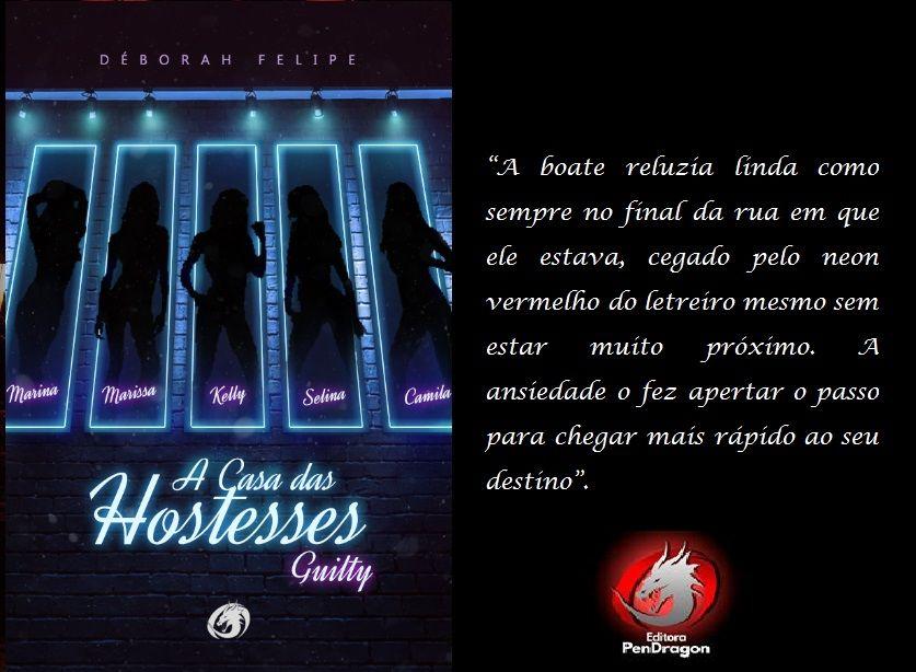 A Casa das Hostesses Guilty - Déborah Felipe #livros #livronacional #romance  #hostess