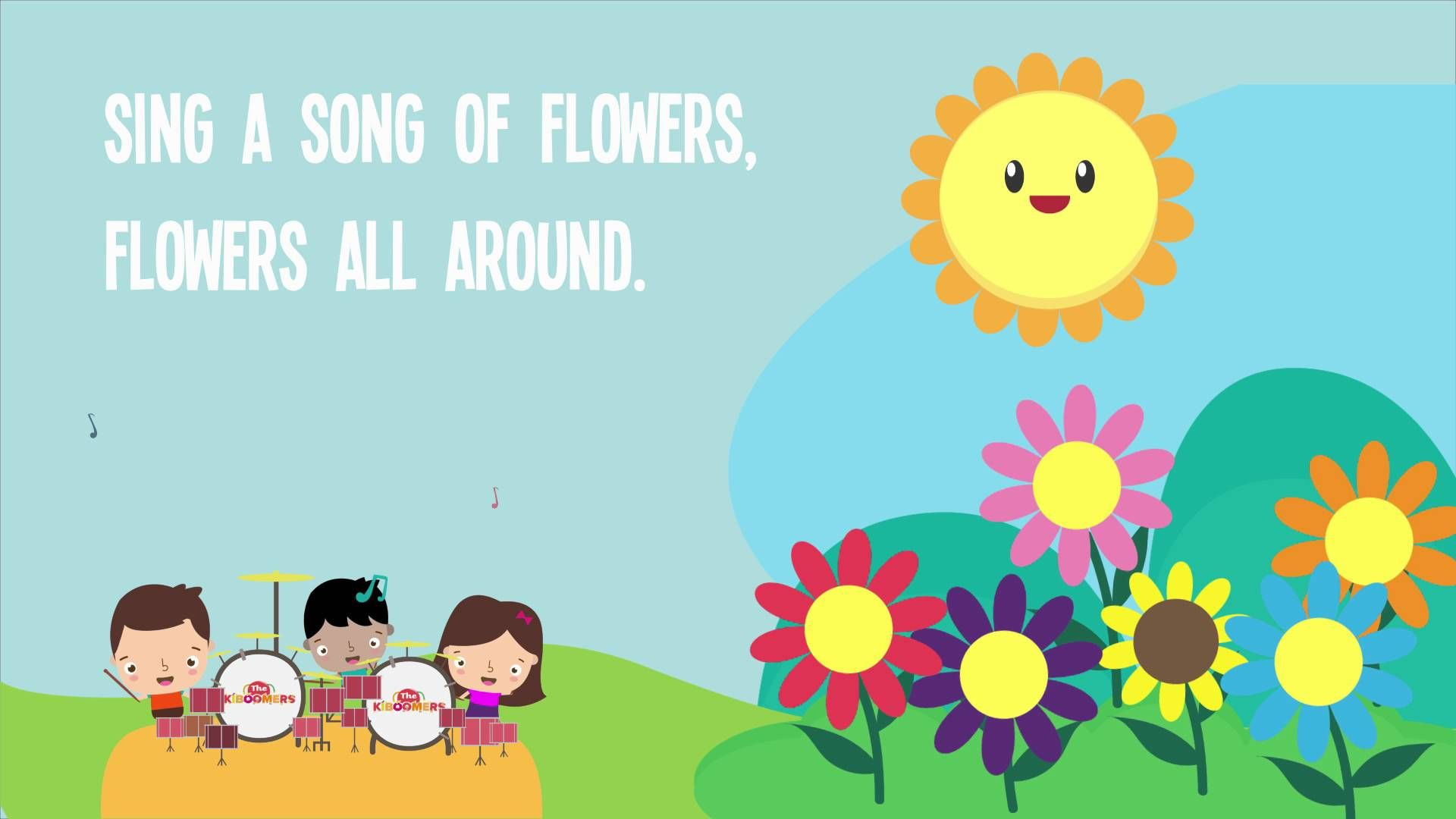 The Kiboomers! Sing a Song of Flowers! Lyrics! Nursery