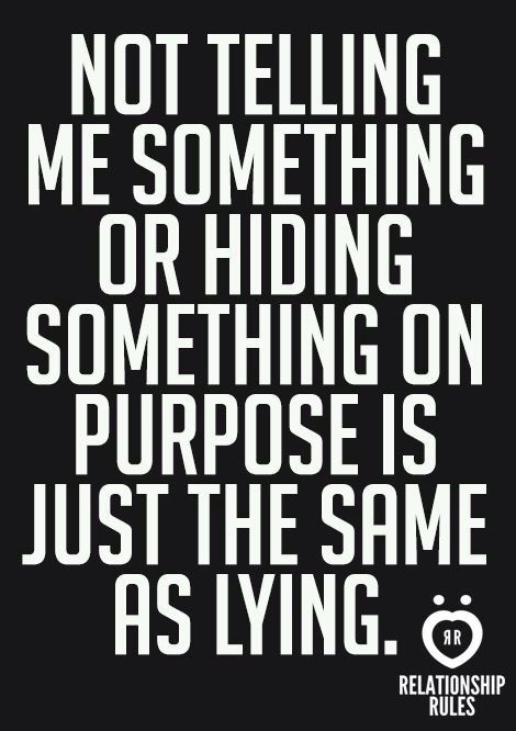 Dont Hide And Dont Lie Facts Pinterest Quotes Sayings And