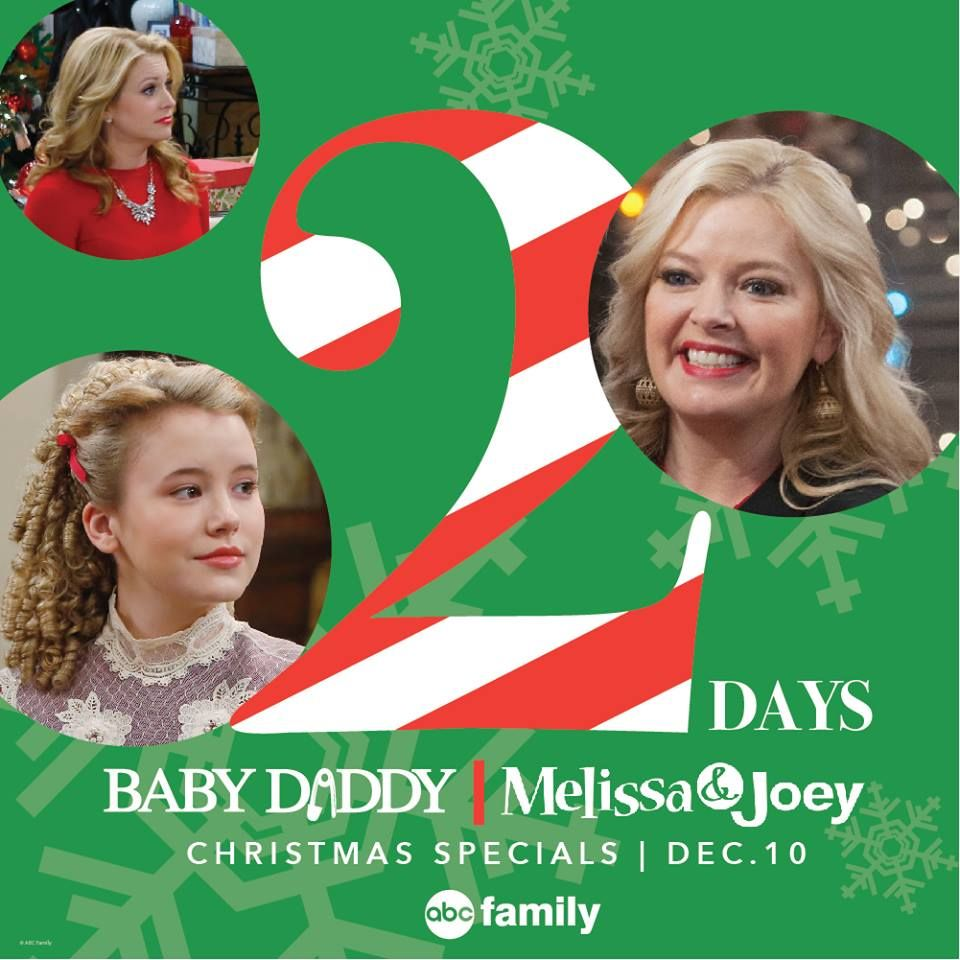 Two more days till Melissa & Joey and Baby Daddy Christmas
