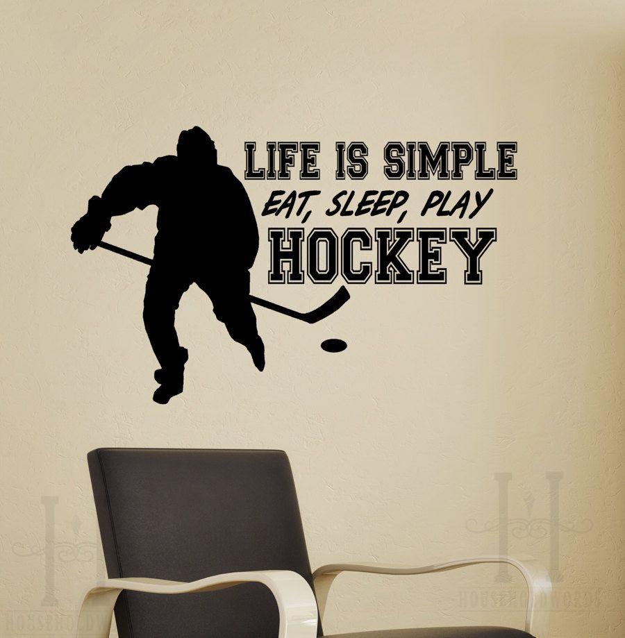 Stickers Life Is Simple Eat Sleep Play Hockey Hockey Decor Hockey Hockey Quotes