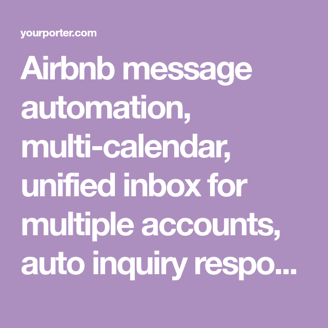 YourPorter - Airbnb message automation, multi-calendar