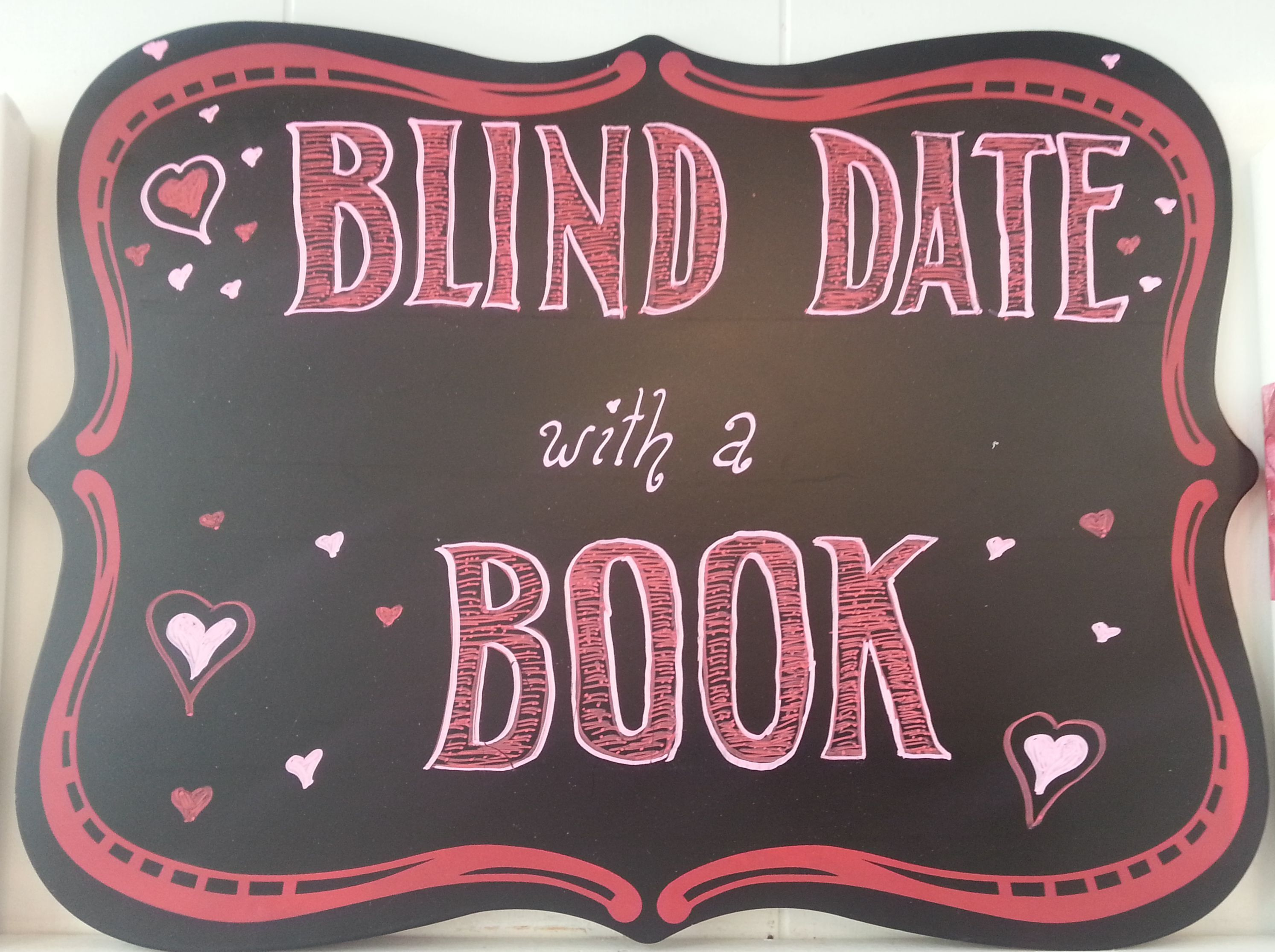 Blind Date With A Books Sign The Book Nook In Brenham Tx