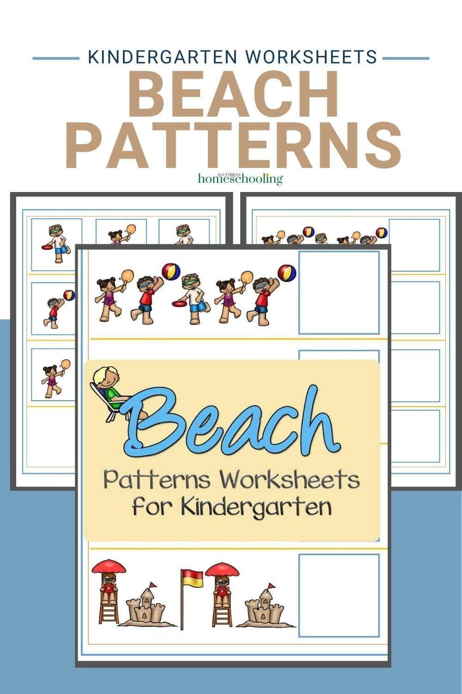 Beach Patterns Worksheets For Kindergarten Kindergarten Worksheets Pattern Worksheets For Kindergarten Free Math Printables [ 1500 x 1000 Pixel ]
