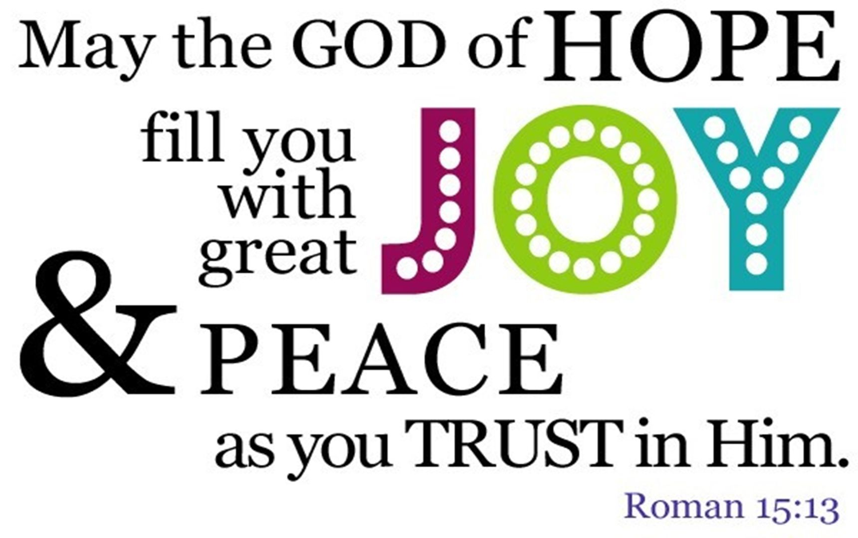 Bible Verses About Hope   Romans 15:13 HD Wallpaper Free Download · Best  QuotesAwesome ...