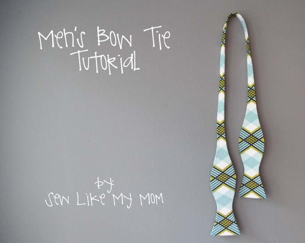 MenS Bow Tie Tutorial From SewlikemymomCom I DidnT Realize Bow