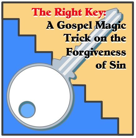 The Right Key: A Gospel Magic Trick on the Forgiveness of