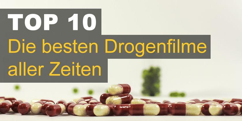 Top 10 Drogenfilme