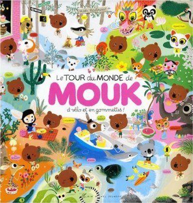 Favorite Childrens book  Le Tour Du Monde De Mouk: Amazon.co.uk: Marc Boutavant: Books