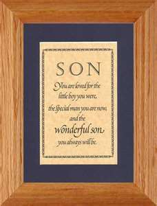 Image Search Results For Mother Son Quotes SON YOU ARE LOVED FOR THE LITTLE BOY WERE SPECIAL MAN NOW AND WONDERFUL ALWAYS WILL