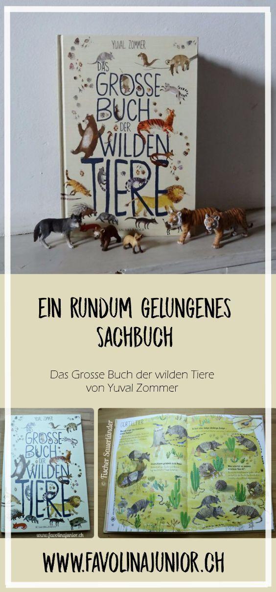 Das grosse Buch der wilden Tiere von Yuval Zommer ist ein rundum gelungenes Sachbuch, das die ganze Familie begeistert. #wildanimals