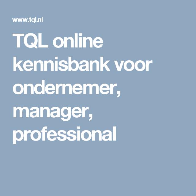 TQL online kennisbank voor ondernemer, manager, professional