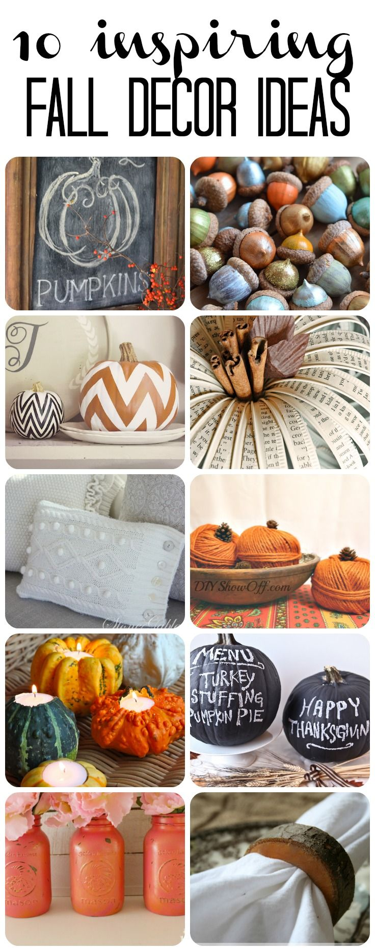 10 Inspiring DIY Fall Decor Ideas! #falldecor & 10 Inspiring DIY Fall Decor Ideas | Pinterest | Thanksgiving ...
