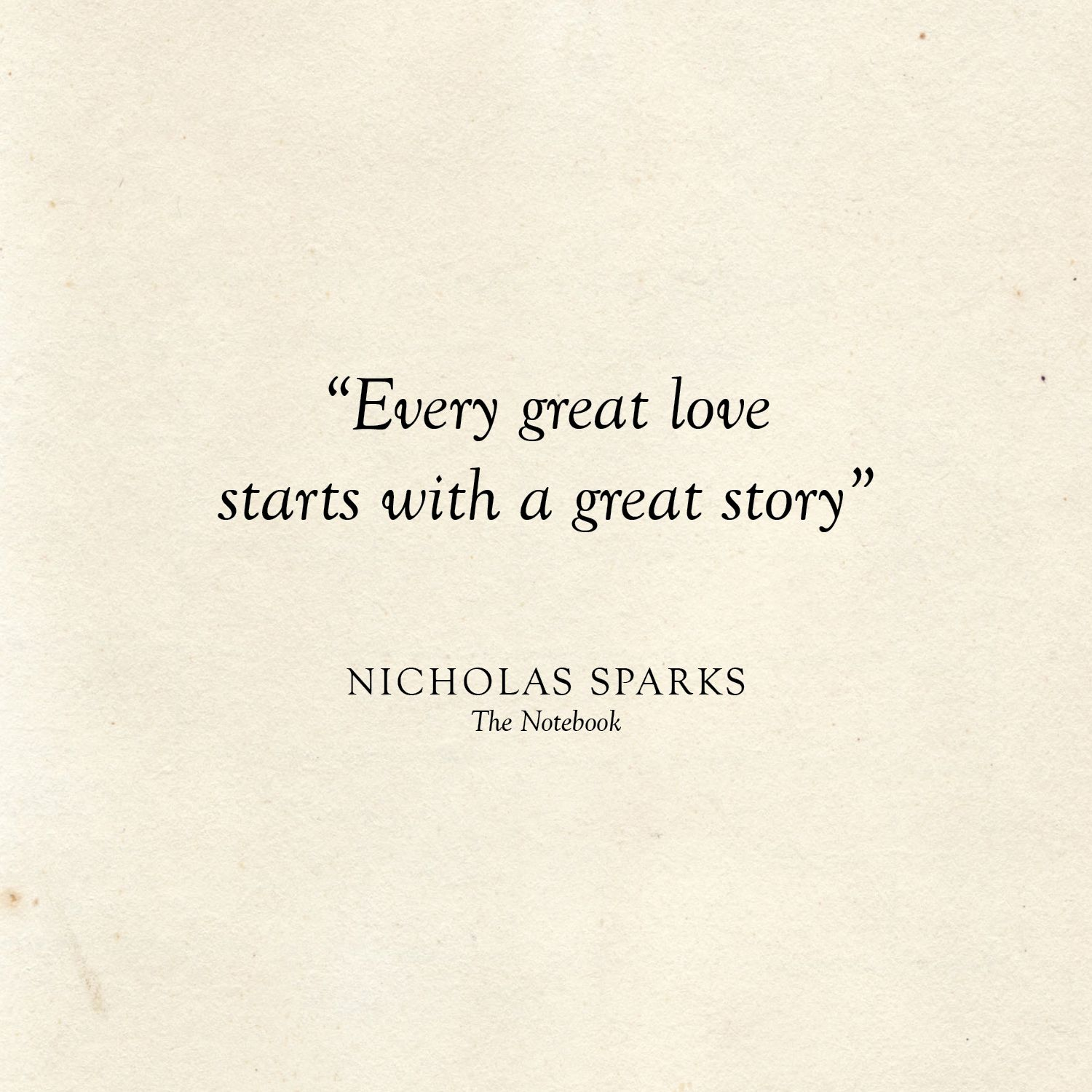 25 Literary Love Quotes Literary Love Quotes Love Quotes For Wedding Nicholas Sparks Quotes
