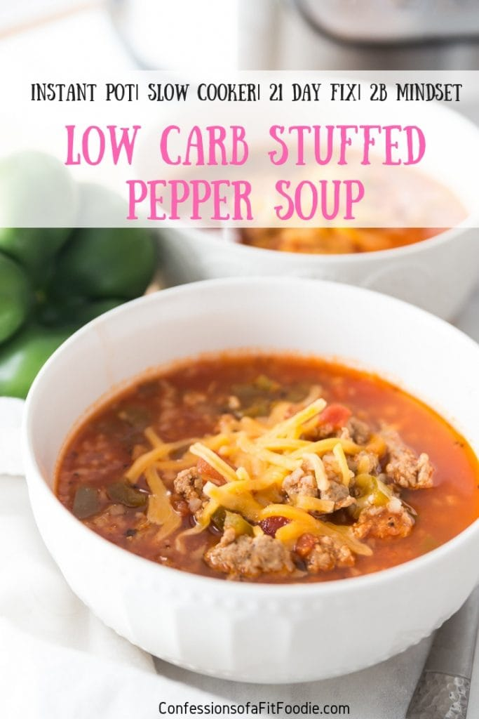 This Instant Pot Low Carb Stuffed Pepper Soup Is A Remake Of One Of My Family S Favorites It S Made Healthy Soup Recipes Stuffed Peppers Stuffed Pepper Soup