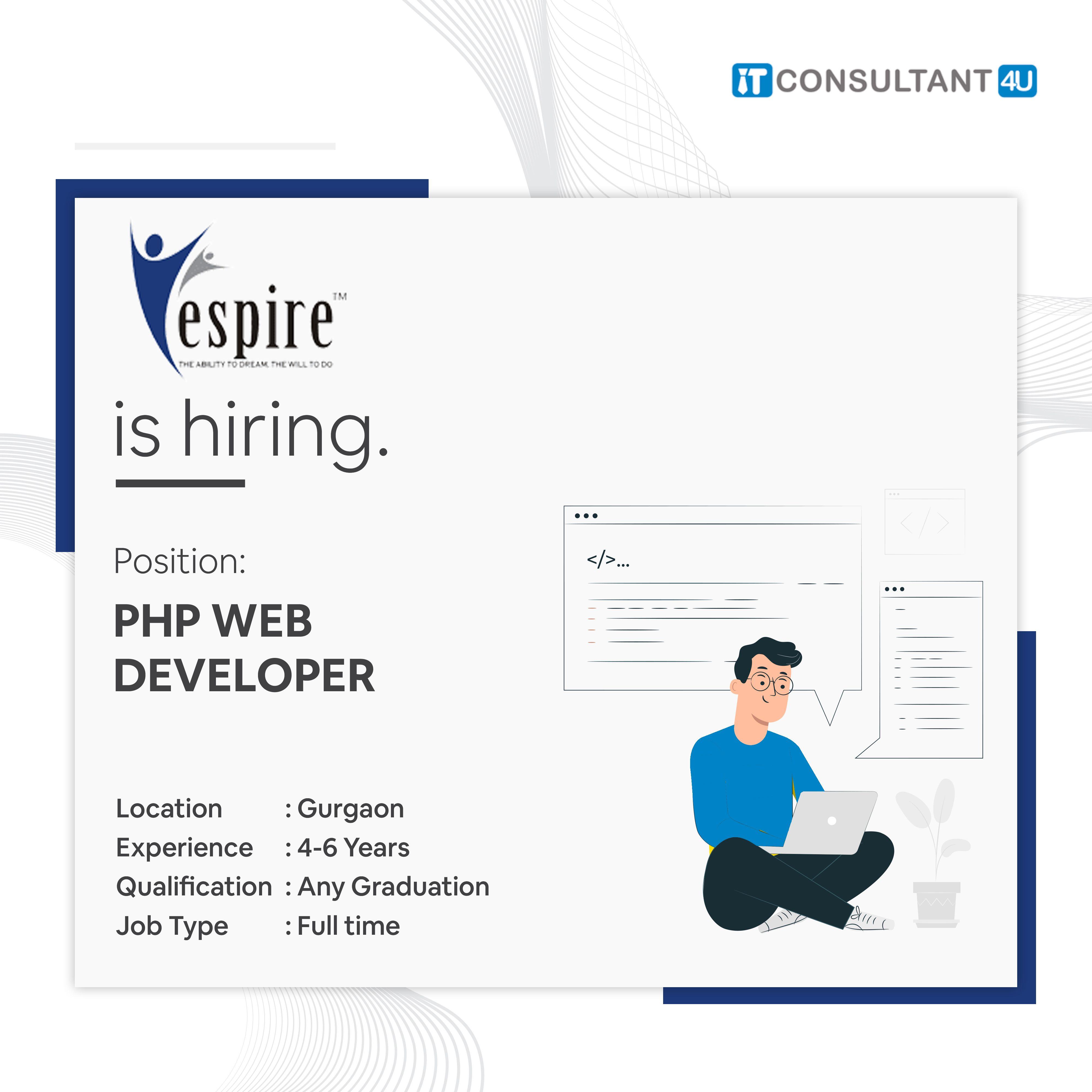 Phpwebdeveloper Gurgaonjobs Itjobs Itc4u Itconsultant4u In 2021 Jobs For Freshers Job Full Stack Developer