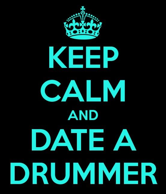 Dating a drummer quotes