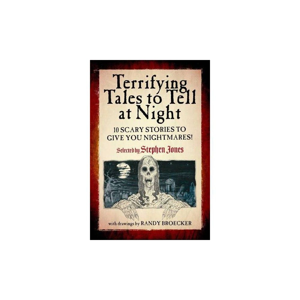 Terrifying Tales To Tell At Night Paperback Paperbacks