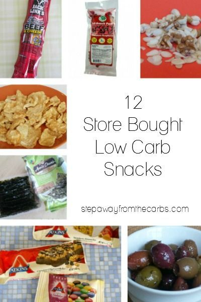 12 Store Bought Low Carb Snacks No Refrigeration Required Low