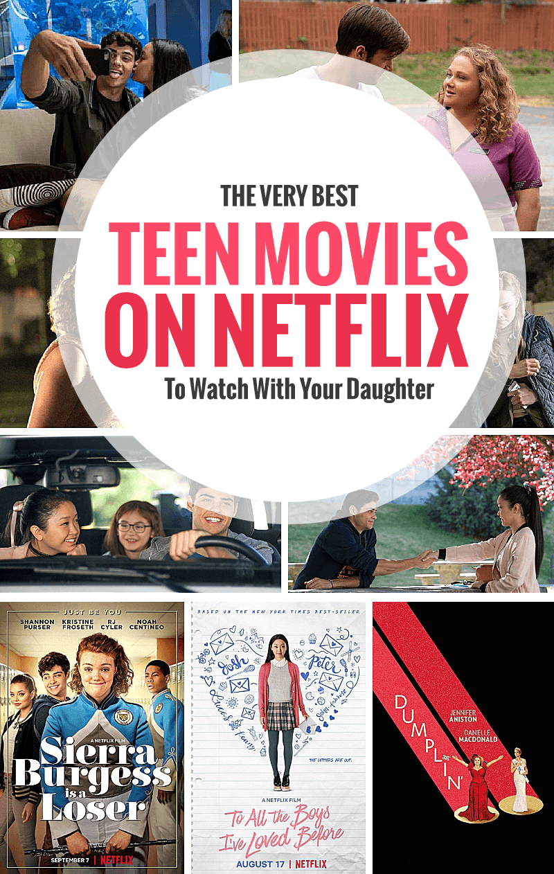 The Best Teen Movies On Netflix To Watch With Your Daughter